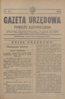 Gazeta Urzędowa Powiatu Katowickiego. 1929, nr 47 (23 listopada)