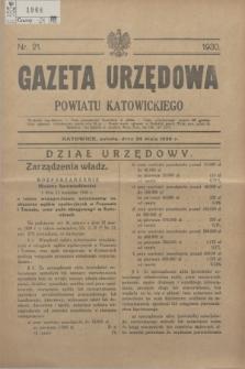 Gazeta Urzędowa Powiatu Katowickiego. 1930, nr 21 (24 maja)