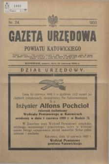 Gazeta Urzędowa Powiatu Katowickiego. 1930, nr 24 (14 czerwca)
