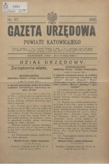 Gazeta Urzędowa Powiatu Katowickiego. 1930, nr 27 (5 lipca)