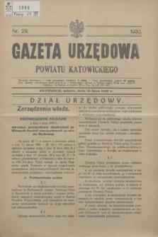 Gazeta Urzędowa Powiatu Katowickiego. 1930, nr 29 (19 lipca)