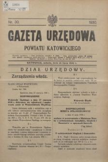 Gazeta Urzędowa Powiatu Katowickiego. 1930, nr 30 (26 lipca)