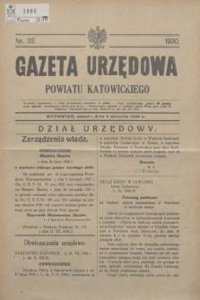 Gazeta Urzędowa Powiatu Katowickiego. 1930, nr 32 (9 sierpnia)