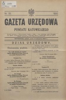 Gazeta Urzędowa Powiatu Katowickiego. 1930, nr 33 (16 sierpnia)