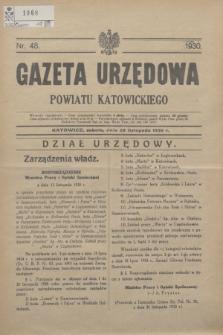 Gazeta Urzędowa Powiatu Katowickiego. 1930, nr 48 (29 listopada)