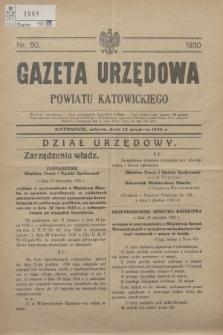 Gazeta Urzędowa Powiatu Katowickiego. 1930, nr 50 (13 grudnia)