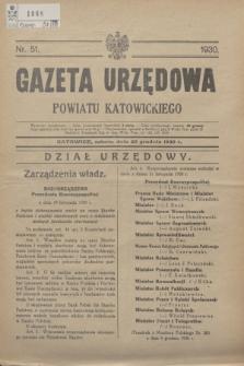 Gazeta Urzędowa Powiatu Katowickiego. 1930, nr 51 (20 grudnia)