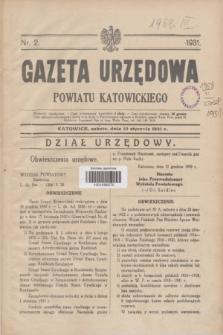 Gazeta Urzędowa Powiatu Katowickiego. 1931, nr 2 (10 stycznia)