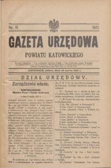 Gazeta Urzędowa Powiatu Katowickiego. 1931, nr 11 (14 marca)