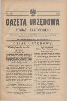 Gazeta Urzędowa Powiatu Katowickiego. 1931, nr 14 (4 kwietnia)