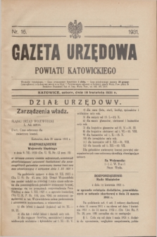 Gazeta Urzędowa Powiatu Katowickiego. 1931, nr 16 (18 kwietnia)