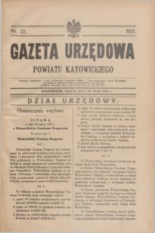 Gazeta Urzędowa Powiatu Katowickiego. 1931, nr 22 (30 maja)