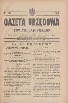 Gazeta Urzędowa Powiatu Katowickiego. 1931, nr 28 (11 lipca)