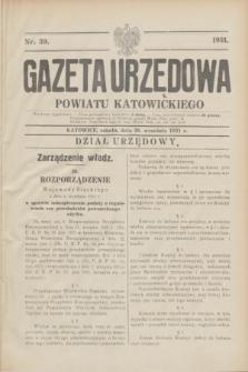 Gazeta Urzędowa Powiatu Katowickiego. 1931, nr 39 (26 września)