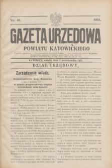 Gazeta Urzędowa Powiatu Katowickiego. 1931, nr 40 (3 października)