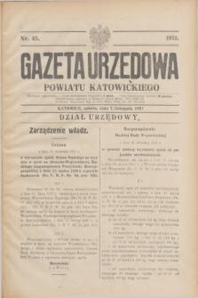 Gazeta Urzędowa Powiatu Katowickiego. 1931, nr 45 (7 listopada)