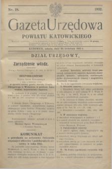 Gazeta Urzędowa Powiatu Katowickiego. 1932, nr 18 (30 kwietnia)