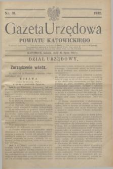Gazeta Urzędowa Powiatu Katowickiego. 1932, nr 31 (30 lipca)