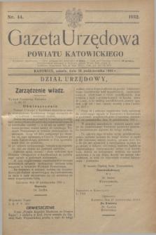 Gazeta Urzędowa Powiatu Katowickiego. 1932, nr 44 (29 października)