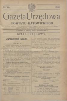 Gazeta Urzędowa Powiatu Katowickiego. 1932, nr 49 (3 grudnia)