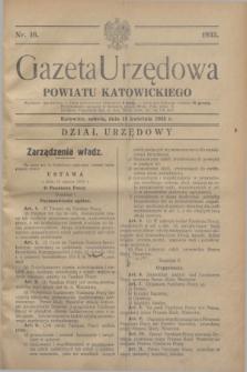 Gazeta Urzędowa Powiatu Katowickiego. 1933, nr 16 (15 kwietnia)