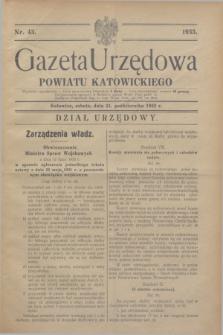 Gazeta Urzędowa Powiatu Katowickiego. 1933, nr 43 (21 pażdziernika)