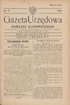 Gazeta Urzędowa Powiatu Katowickiego. 1934, nr 17 (28 kwietnia)