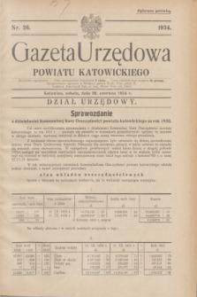 Gazeta Urzędowa Powiatu Katowickiego. 1934, nr 26 (30 czerwca)