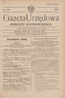 Gazeta Urzędowa Powiatu Katowickiego. 1935, nr 46 (16 listopada)