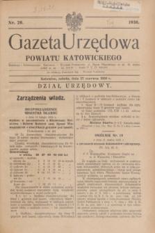 Gazeta Urzędowa Powiatu Katowickiego. 1936, nr 26 (27 czerwca)