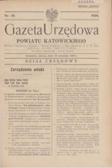 Gazeta Urzędowa Powiatu Katowickiego. 1936, nr 38 (19 września)
