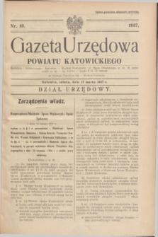 Gazeta Urzędowa Powiatu Katowickiego. 1937, nr 10 (13 marca)