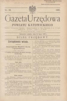 Gazeta Urzędowa Powiatu Katowickiego. 1937, nr 30 (31 lipca)