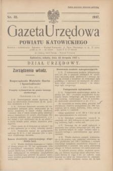 Gazeta Urzędowa Powiatu Katowickiego. 1937, nr 32 (14 sierpnia)