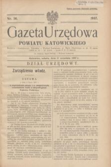 Gazeta Urzędowa Powiatu Katowickiego. 1937, nr 36 (11 września)