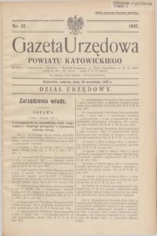 Gazeta Urzędowa Powiatu Katowickiego. 1937, nr 37 (18 września)