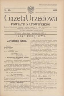Gazeta Urzędowa Powiatu Katowickiego. 1937, nr 40 (9 października)