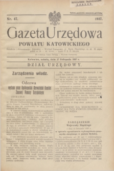 Gazeta Urzędowa Powiatu Katowickiego. 1937, nr 47 (27 listopada)