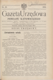 Gazeta Urzędowa Powiatu Katowickiego. 1938, nr 33 (20 sierpnia)
