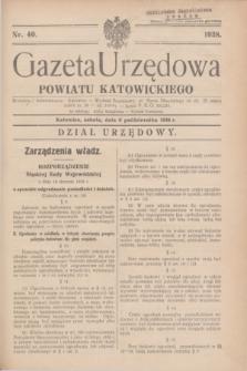 Gazeta Urzędowa Powiatu Katowickiego. 1938, nr 40 (8 października)