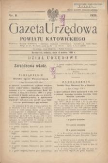 Gazeta Urzędowa Powiatu Katowickiego. 1939, nr 9 (4 marca)