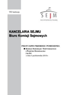 Pełny Zapis Przebiegu Posiedzenia Komisji Samorządu Terytorialnego i Polityki Regionalnej (nr64) z dnia 4 października 2016 r.