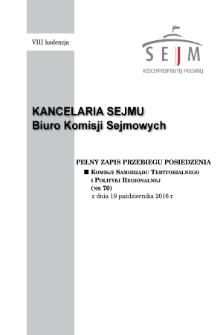Pełny Zapis Przebiegu Posiedzenia Komisji Samorządu Terytorialnego i Polityki Regionalnej (nr70) z dnia 19 października 2016 r.