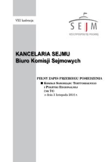 Pełny Zapis Przebiegu Posiedzenia Komisji Samorządu Terytorialnego i Polityki Regionalnej (nr74) z dnia 3 listopada 2016 r.