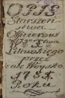 Opis starszeństwa oficerów wojska Koronnego i Wielkiego Księstwa Litewskiego za rok 1781 wraz z indeksem alfabetycznym