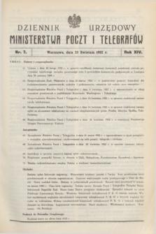 Dziennik Urzędowy Ministerstwa Poczt i Telegrafów. R.14, nr 7 (25 kwietnia 1932) + dod.