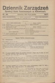 Dziennik Zarządzeń Dyrekcji Kolei Państwowych w Katowicach. 1927, nr 48 (17 grudnia)
