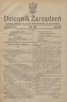 Dziennik Zarządzeń Dyrekcji Okręgowej Kolei Państwowych w Katowicach. 1931, nr 10 (31 października)