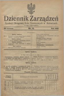 Dziennik Zarządzeń Dyrekcji Okręgowej Kolei Państwowych w Katowicach. 1932, nr 6 (30 czerwca)