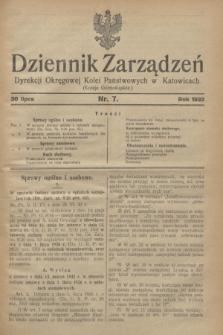 Dziennik Zarządzeń Dyrekcji Okręgowej Kolei Państwowych w Katowicach. 1932, nr 7 (30 lipca)
